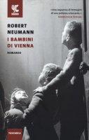 I bambini di Vienna - Neumann Robert