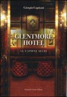 Glentmore Hotel. Al Capone Suite - Capitani Giorgio