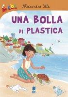 Una bolla di plastica - Alessandra Sala