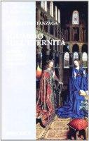 Sguardo sull'eternità - Fanzaga Livio