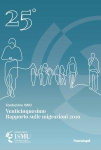 Copertina di 'Venticinquesimo Rapporto sulle migrazioni 2019'