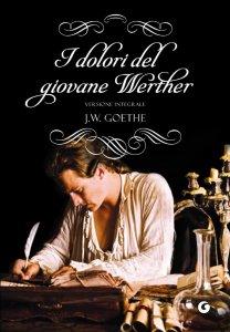 Copertina di 'I dolori del giovane Werther'