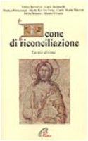 Icone di riconciliazione. Lectio divina