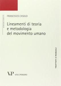 Copertina di 'Lineamenti di teoria e metodologia del movimento umano'