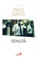 Senilità - Italo Svevo
