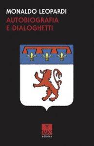 Copertina di 'Autobiografia e dialoghetti'