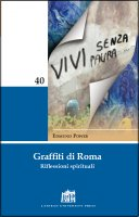 Graffiti di Roma. Riflessioni spirituali. - Edmund Power