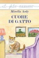 Cuore di gatto. - Mirella Ardy