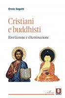 Cristiani e buddhisti - Ermis Segatti