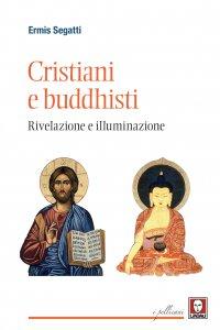 Copertina di 'Cristiani e buddhisti'