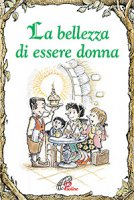 La bellezza di essere donna - Lisa O. Engelhardt, R.W. Alley