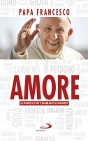 Amore - Francesco (Jorge Mario Bergoglio)