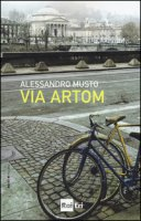 Via Artom - Musto Alessandro