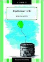 Il palloncino verde - Mosca Stefano