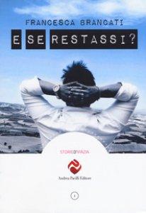 Copertina di 'E se restassi?'