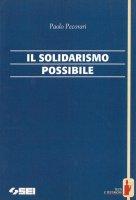 Il solidarismo possibile - Paolo Pecorari