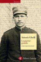 La guerra grande - Antonio Gibelli