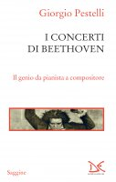 I concerti di Beethoven - Giorgio Pestelli