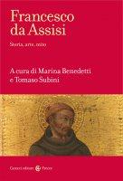 Libro Francesco d'Assisi - Storia, arte e mito
