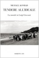 Tendere all'ideale - Konrad Michael