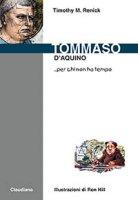Tommaso d'Aquino... per chi non ha tempo - Renick Timothy M.