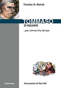 Copertina di 'Tommaso d'Aquino... per chi non ha tempo'