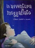 Un' avventura mozzafiato - Lubich Chiara