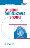 Le ragioni dell'insuccesso a scuola - Fiorentino Sabrina