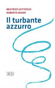 Copertina di 'Il turbante azzurro'