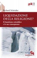 Liquidazione della religione? - Richard Schröder
