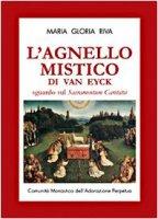 L' agnello mistico di Van Eyck. Sguardo sul Sacramentum caritatis. Con DVD