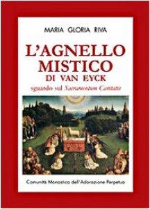 Copertina di 'L' agnello mistico di Van Eyck. Sguardo sul Sacramentum caritatis. Con DVD'