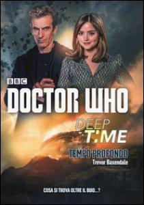 Copertina di 'Deep time: Tempo profondo. Doctor Who'