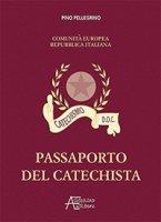 Passaporto del catechista - Pellegrino Pino