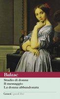 Studio di donna - Il messaggio - La donna abbandonata - Honoré de Balzac