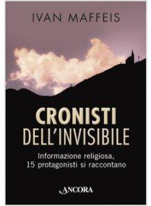 Copertina di 'Cronisti dell'invisibile'