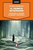 Il tempo interiore - Filippo Schillaci