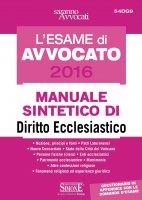 L'Esame di Avvocato 2016 - Manuale sintetico di Diritto Ecclesiastico - Redazioni Edizioni Simone