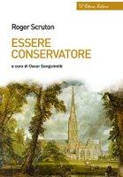 Essere conservatore. - Roger Scruton