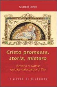 Copertina di 'Cristo promessa, storia, mistero. Novena di Natale guidata dalla parola di Dio'