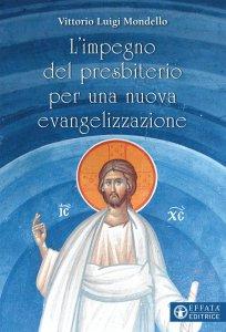 Copertina di 'L' impegno del presbiterio per una nuova evangelizzazione'