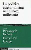 La politica estera italiana nel nuovo millennio