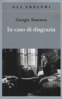 In caso di disgrazia - Simenon Georges