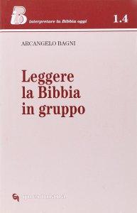 Copertina di 'Leggere la Bibbia in gruppo'