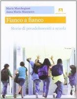 Fianco a fianco - Marchegiani Maria, Mazzucco Anna M.