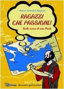 Copertina di 'Ragazzi che passione!'
