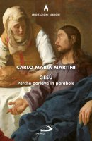 Gesù - Carlo Maria Martini