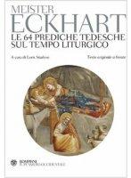 Le 64 prediche sul tempo liturgico - Eckhart