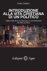 Copertina di 'Introduzione alla vita cristiana di un politico'