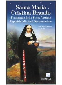 Copertina di 'Santa Maria Cristina Brando'